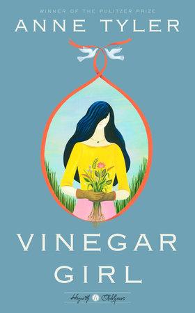 Vinegar Girl by AnneTyler