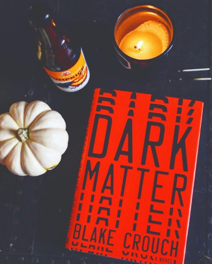 Halloween Reads: Dark Matter by BlakeCrouch